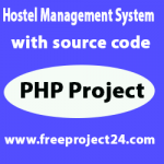 Hostel Management System with source code