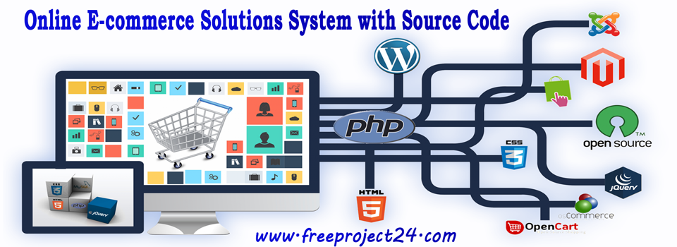 Online E-commerce Solutions System with Source Code